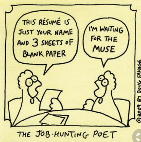 Two chickens talking to each other, employer and job seeker.  Employer says the résumé is 3 sheets of blank paper.  The job seeker says he's eating for the muse.  The caption is:  The job-hunting poet.